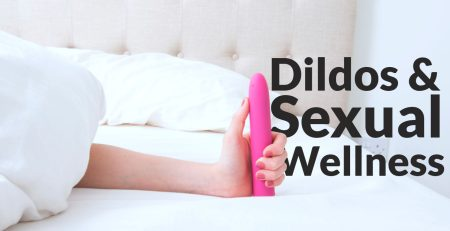 Dildos In Sexual Wellness